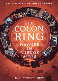 The Colón Ring - Wagner in Buenos Aires (Doc), DVD